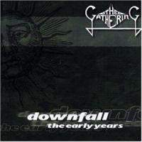 Downfall - The Early Years (Demo 90-91)