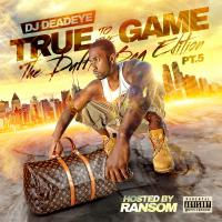 True To The Game Pt. 5
