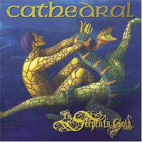 Cathedral  Serpents Gold  Cd 1