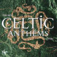 The Best Celtic Anthems...Ever! CD2 1999
