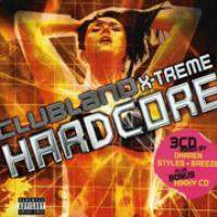 Clubland X-Treme Hardcore Vol.1 [UK] Disc 3