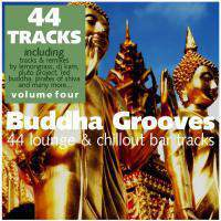 Buddha Grooves Vol. 4 - 44 Lounge and Chill-Out Tracks