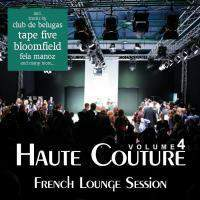Haute Couture Volume 4 - French Lounge Session