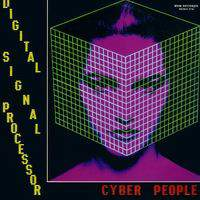 Cyber People - Digital Signal Processor (12'')