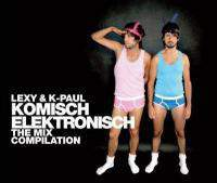 Lexy and K-Paul Komisch Elektronisch - The Mix Compilation (Cd 2)