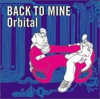 Orbital - (2002) Back To Mine