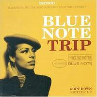 Blue Note Trip 3: Goin' Down