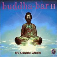 Buddha Bar II - Buddha'S Party  CD1