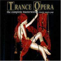 Trance Opera - The Complete Masterworks