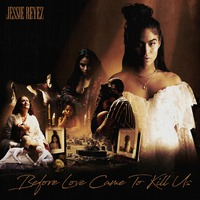 Before Love Came To Kill Us (Deluxe Edition)