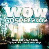 Wow Gospel 2012 Cd2