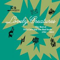 Lovely Creatures (1984-2014) (Deluxe Edition) Cd1