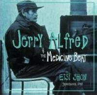 Jerry Alfred and The Medicine Beat - Etsi Shon