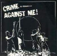 Crime, as Forgiven By Against Me!