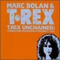 T. Rex Unchained: Unreleased Recordings Vol.5: 1974