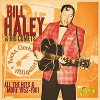 Rocks, Clocks And Alligators All The Hits And More 1953-1961
