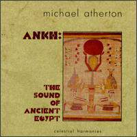 Ankh - Sounds Of Ancient Egypt