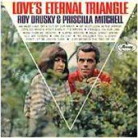 Love's Eternal Triangle and Priscilla Mitchell