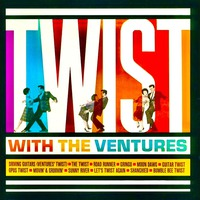 Twist With The Ventures (Remastered)