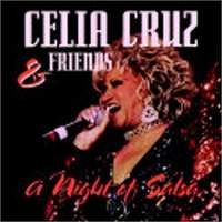 CELIA CRUZ and FRIENDS, A NIGHT OF SALSA