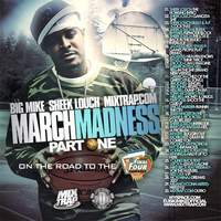 March Madness Pt. (Hosted By Sheek Louch)