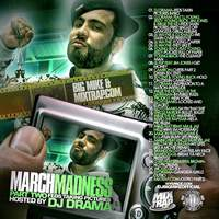 March Madness Pt. (Hosted By DJ Drama)