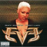 Ruff Ryder's-First Lady