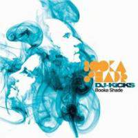 Dj kicks mixed by booka shade