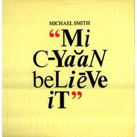 Mi Cyaan Believe It