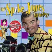 Musical Depreciation Revue: The Spike Jones Anthology (Cd 1)
