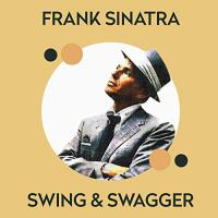 Frank Sinatra - Swing and Swagger