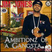 Jim Jones Feat. Juelz Santana - Ambitionz Of A Gangsta
