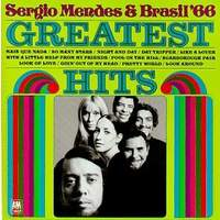 Sergio Mendes and Brasil '66 - Greatest Hits