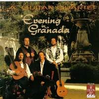 L.A. Guitar Quartet: Evening In Granada
