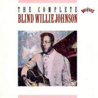 The Complete Blind Willie Johnson (cd2)
