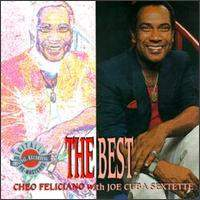 The Best of Cheo Feliciano with Joe Cuba Sextette