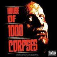 House Of 1000 Corpses (Part 1)