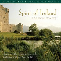 (A Musical Odyssey 2) Spirit Of Ireland