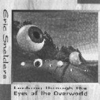 Looking Through The Eyes Of The Overworld
