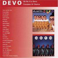 Oh No It's Devo - Freedom of Choice