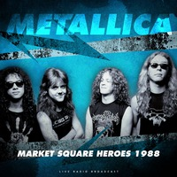 Market Square Heroes 1988 (Live)