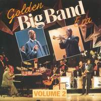 GOLDEN BIG BAND ERA VOL. 2