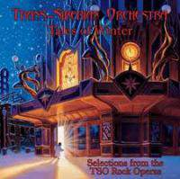Tales of Winter: Selections from the TSO Rock Operas