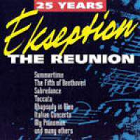 25 Years Ekseption - The Reunion