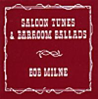 Saloon Tunes and Barroom Ballads