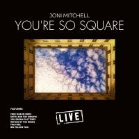 Youre So Square Live