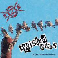 Twisted Wires and the Acoustic Sessions...