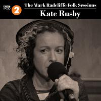 The Mark Radcliffe Folk Sessions: Kate Rusby